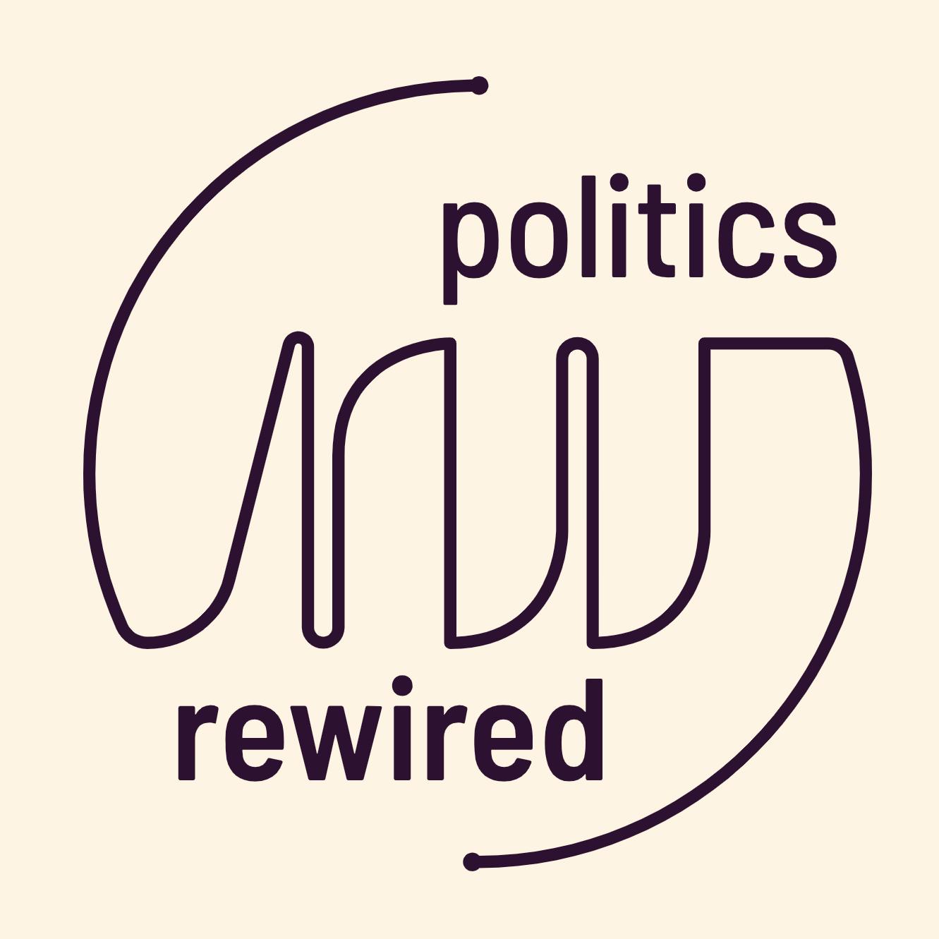Politics Rewired